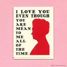 MEAN to ME  Crying WOMAN  Funny Love Card  Funny by seasandpeas - HA