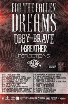 NEWS: The hardcore band, For The Fallen Dreams, have announced a late spring tour in the U.S. from May to June. Joining them will be Obey The Brave, I The Breather, Reflections and Sylar. You can check out the dates and details at http://digtb.us/forthefallendreams