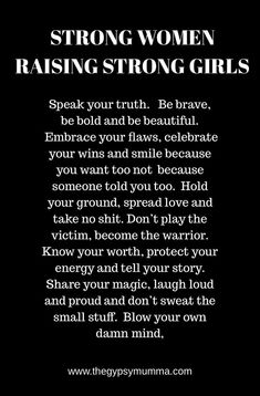 Trendy Quotes About Strength Women Daughters So True Ideas Mommy Quotes, Life Quotes Love, Quotes For Kids, Great Quotes, Quotes To Live By, Me Quotes, Quotes Children, Strong Mom Quotes, Know Your Worth Quotes