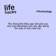 The Along the Way app will give you any cool attraction you can see along the way of any road trip. Simple Life Hacks, Useful Life Hacks, The More You Know, Good To Know, 1000 Lifehacks, Just Dream, Destination Voyage, Things To Know, Oh The Places You'll Go