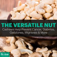 Cashews nutrition helps prevent cancer, diabetes - they have l-arginine and magnesium