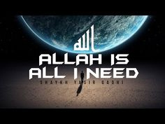 Allah is All I Need - YouTube