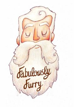 Fabulously Furry - awesome beard art artwork full thick fluffy white beard and mustache beards bearded man men graphic illustration print cute beardy #beardart #beardlove #beardsforever