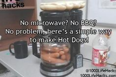 TONS of things can be cooked with the boiling water from your coffee maker