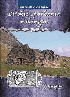 Bliskie spotkania wikingów - Księgarnia Średniowieczna
