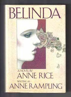 Belinda by Anne Rice writing as Anne Rampling