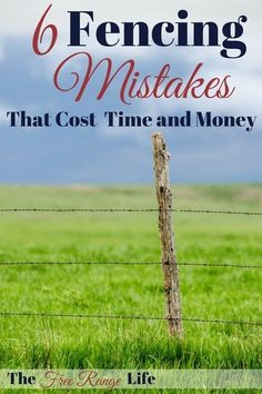 Fencing is a big job, are you making these 6 fencing mistakes that can cost you time and money and cause a lot of headaches? Field Fence, Farm Fence, Pasture Fencing, Goat Fence, Ranch Fencing, Horse Fencing, Homestead Farm, Homestead Survival, Survival Prepping