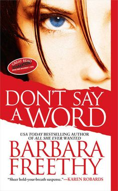 Dont Say A Word by Barbara Freethy