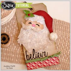 Sizzix Tutorial | St. Nick Art Tag by Audrey Pettit- St. Nick & Holiday Script Alterations