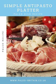 Simple Antipasto Platter    #Paleo #food #recipe #keto #diet