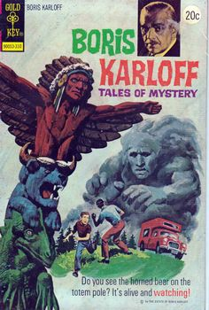 Boris Karloff Tales of Mystery #50 released by Gold Key on October 1, 1973 Do you see the horned bear on the totem pole? It's alive and watching! Featuring: 8 page story 'Legend of the Totem' written by Arnold Drake and drawn by Jack Sparling. Plus: 1 page text story 'Death In A Bathtub' drawn by John Celardo; 4 page story 'Taking Care of Business' written by Arnold Drake and drawn by George Roussos; 6 page story 'The Raging Sands' written by John Warner and drawn by John Celardo; 6 page ...