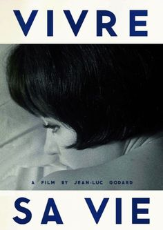 Vivre Sa Vie (1962)~Shouldn't love be the only truth?