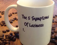 Coworker gift funny coffee mug dumbrella stupid out there today symptoms of laziness coffee mug office mug work mug coworker gift funny negle Choice Image