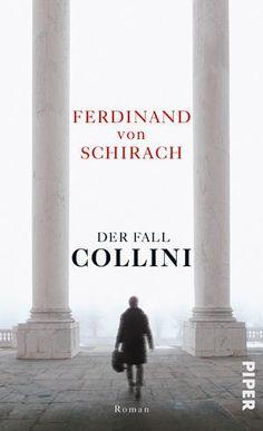 Der Fall Collini http://www.zeit.de/2011/36/Ferdinand-von-Schirach