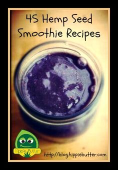 45 Hemp Seed Smoothie Recipes As I am vegan, please disregard or sub any non vegan ingredients :) Juice Smoothie, Smoothie Drinks, Detox Drinks, Healthy Smoothies, Healthy Drinks, Smoothie Recipes, Superfood Smoothies, Juice Recipes, Healthy Meals