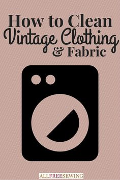 How to Clean Vintage - Includes tips on removing yellow stains