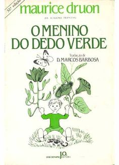 O Menino do Dedo Verde, Maurice Druon