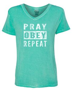 Pray, Obey and Repeat Teal Shirt, women's Shirt, Christian Clothing, Short Sleeve Shirt