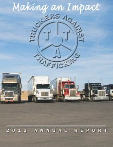 US: TRUCKERS AGAINST TRAFFICKING. MAKE THE CALL. SAVE LIVES. 1-888-3737-888