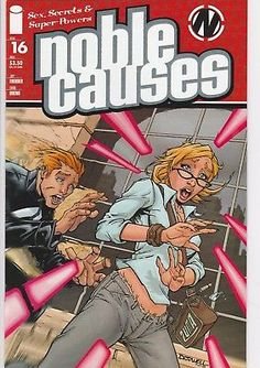 NOBLE CAUSES #16 Image Comics 2nd series Sex Secrets and Super Powers