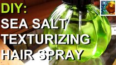 COLORFUL CANARY - Organic And Natural Living: DIY: All Natural Sea Salt Texturizing Hair Spray