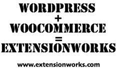 wordpress+woocommerce=extensionworks