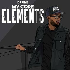 @VannDigital Reviews D Prime's (@DPrime215) Debut EP 'My Core Elements'