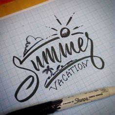 Summer Vacation #practice #sharpie #lettering #typeinspire #typography…
