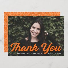 """Graduation thank you card personalized with the graduate's photo, name, and graduation year. """"Thank You"""" is displayed in a bold orange script font. Designed by Late Bloom Paperie. #graduationthankyoucards #graduationthankyounotes #graduationthankyoucardswithphoto #graduationthankyoucardtemplate #zazzle #ad Graduation Thank You Cards, Graduation Year, Graduation Party Invitations, Graduation Party Decor, Thank You Card Size, Thank You Card Template, Graduation Cap Toppers, Graduation Announcements, Background Patterns"""