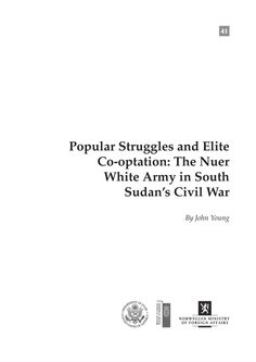 Popular Struggles and Elite Co-optation: The Nuer White Army in South Sudan's Civil War - South Sudan | ReliefWeb