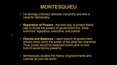 Montesquieu was one of the greatest freedom philosophers of all time. He introduced many new concepts that many modern government still use like the belief i...