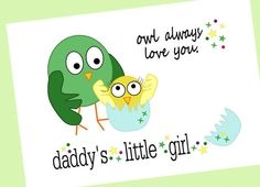 Owl Always Love You // Daddy's Little Girl // Cute Nursery Art Print // by Sari Jane's