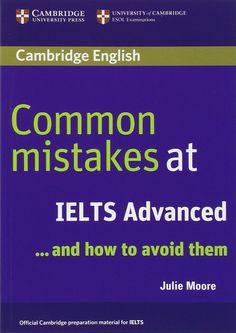 Free Download Common Mistakes at IELTS Advanced And How to Avoid Them