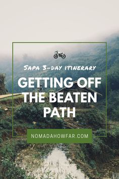 Sapa 3-day Itinerary - Getting off the beaten path