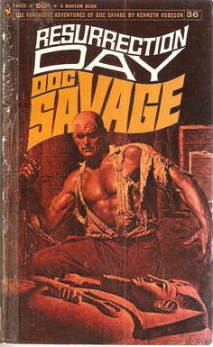 Resurrection Day. Doc Savage 36. Original issue November 1936.