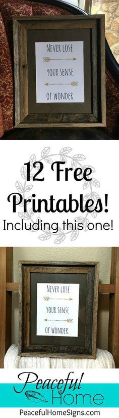 12 Free Printables to spruce up your decor! | Free printable with Never lose your sense of wonder| Wanderlust printables | DIY home decor | Affordable home décor | Free printable download