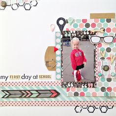 My first day at school - Scrapbook.com