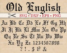 Old English Calligraphy Font Old English Monogram Svg Font Gothic Letters Svg Dxf Eps Calligraphy Fonts Alphabet, Tattoo Fonts Alphabet, Cursive Alphabet, Tattoo Lettering Fonts, Lettering Styles, Handwriting Fonts, Script Fonts, Old Fonts, Types Of Lettering