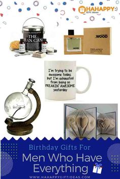 Birthday Gifts For Men Who Have Everything Ideas Best