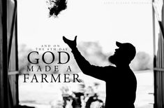 GoD made a farmer. (april pizana photography)