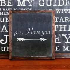 P.S. I love you FRAMED Hand Painted Rustic Wood Sign Distressed  Wall Decor, Anniversary Wedding Valentine Gift, Valentine Decor Arrow by milkandcreamsigns on Etsy https://www.etsy.com/listing/262637376/ps-i-love-you-framed-hand-painted-rustic