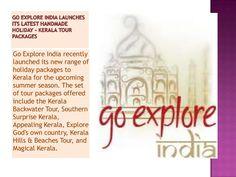 go-explore-india-launches-its-latest-handmade-holiday by Neharica Walter via Slideshare