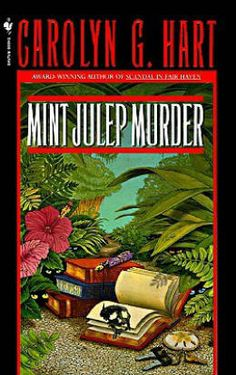 Mint Julep Murder (Death on Demand Series #9) by Carolyn G. Hart
