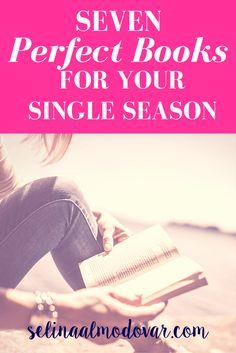 Seven Perfect Books For Your Single Season- Selina Almodovar - Christian Relationship Blogger - Christian Relationship Coach (1)