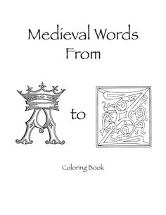 """""""Medieval coloring and/or activity books"""" - perfect for children's activities! Coloring Books, Coloring Pages, Medieval Party, Medieval World, Youth Activities, Story Of The World, Mystery Of History, Thinking Day, Renaissance Fair"""