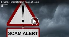 If you're looking for ways to earn some extra cash, you need to be aware of some scams out there that promise to pay top dollar for you to work from home, but then end up just being hoaxes meant to steal your money.