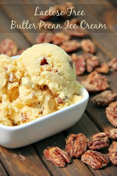 Butter Pecan Ice Cream has been made for all of us to enjoy! Try this Lactose-Free version! Lactose Free Butter, Lactose Free Ice Cream, Lactose Free Desserts, Lactose Free Diet, Lactose Free Recipes, Allergy Free Recipes, Gluten Free, Butter Pecan Ice Cream Recipe, Ice Cream Recipes