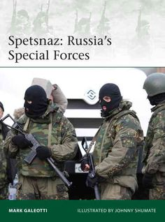 When the shadowy, notorious Spetsnaz were first formed, they drew on a long…