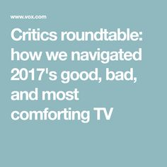 Four Vox Media TV critics gather to talk about everything from Big Mouth to Big Little Lies. Best New Tv Shows, Newest Tv Shows, Vox Media, Big Little Lies, Critic, Music Tv, Entertainment, Books, Movies