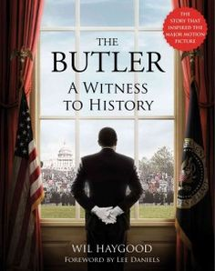 The Butler:  A Witness to History by Wil Haygood is in theaters on August 16, 2013.